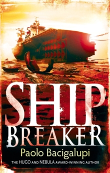 Ship Breaker : Number 1 in series, Paperback / softback Book