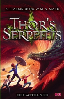 Blackwell Pages: Thor's Serpents : Book 3, Paperback Book