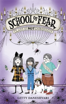 School of Fear: Class is Not Dismissed! : Book 2, Paperback Book