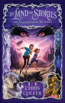 The Land of Stories: The Enchantress Returns : Book 2, Paperback Book