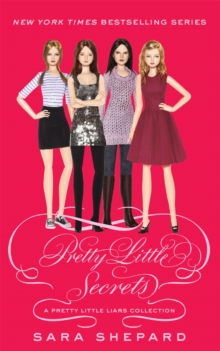 Pretty Little Secrets : A Pretty Little Liars Collection, Paperback Book
