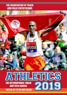 Athletics 2019 : The International Track & Field Annual, Paperback / softback Book