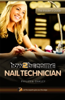 How to Become a Nail Technician, Paperback Book