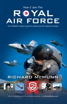 How to Join the Royal Air Force: the Insider's Guide, Paperback Book