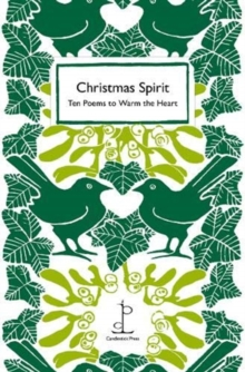 Christmas Spirit : Ten Poems to Warm the Heart, Paperback / softback Book