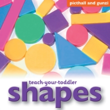 Teach-Your-Toddler Shapes, Board book Book