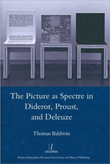 Picture as Spectre in Diderot, Proust, and Deleuze, Hardback Book