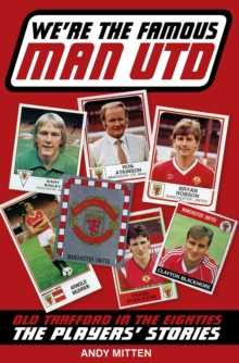 We're the Famous Man United, Paperback Book