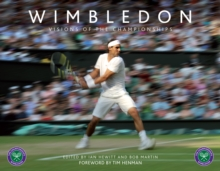 Wimbledon : Visions of the Championships, Hardback Book