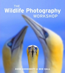 The Wildlife Photography Workshop, Paperback Book