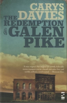 The Redemption of Galen Pike : And Other Stories, Paperback Book