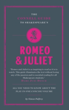 "The Connell Guide to Shakespeare's ""Romeo and Juliet"", Paperback Book"