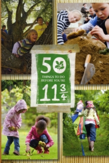50 Things to Do Before You're 11 3/4, Paperback Book