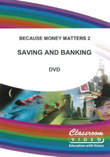 Because Money Matters: Part Two - Saving and Banking, DVD  DVD