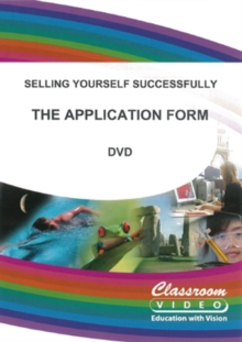Selling Yourself Successfully: The Application Form, DVD  DVD