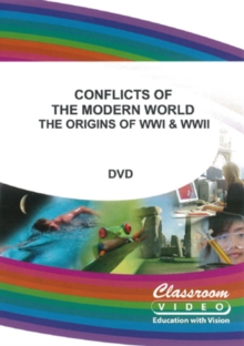 Conflicts of the Modern World - The Origins of WW1 and WW2, DVD  DVD