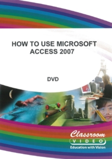 How to Use Microsoft Access 2007, DVD  DVD