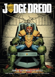 Judge Dredd Tour of Duty : Mega-City Justice, Paperback Book
