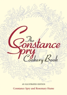 The Constance Spry Cookery Book, Hardback Book
