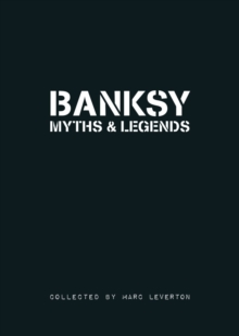 Banksy Myths & Legends: Volume 1, Paperback Book