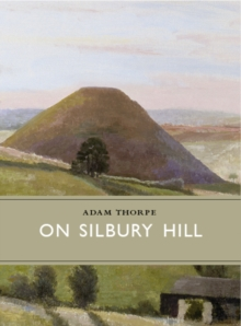 On Silbury Hill, Hardback Book