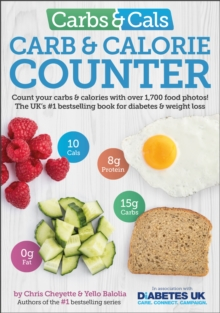 Carbs & Cals Carb & Calorie Counter : Count Your Carbs & Calories with Over 1,700 Food & Drink Photos!, Paperback / softback Book