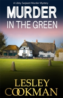 Murder in the Green : A Libby Sarjeant Mystery, Paperback Book