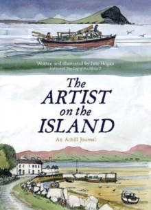 The Artist on the Island : An Achilbeg Journal, Paperback / softback Book