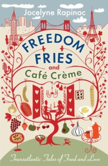 Freedom Fries and Cafe Creme, Paperback Book
