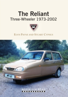 The Reliant Three-wheeler 1973-2002, Paperback Book