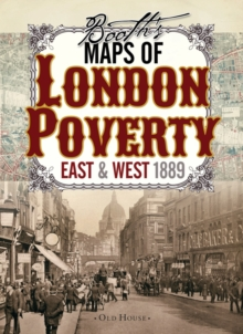 Booth's Maps of London Poverty, 1889 : East & West London, Sheet map Book