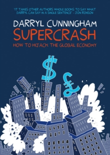 Supercrash : How to Hijack the Global Economy, Paperback Book