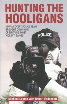 Hunting The Hooligans, Paperback / softback Book