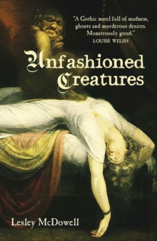 Unfashioned Creatures, Paperback / softback Book