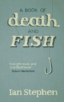A Book of Death and Fish, Hardback Book