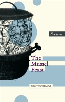 The Mussel Feast, Paperback Book