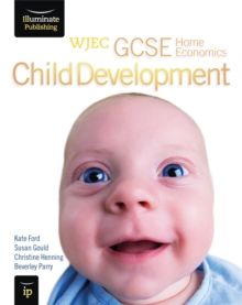 WJEC GCSE Home Economics - Child Development Student Book, Paperback Book