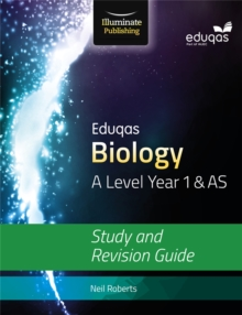 Eduqas Biology for A Level Year 1 & AS: Study and Revision Guide, Paperback Book