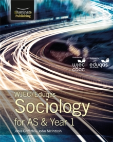 WJEC/Eduqas Sociology for AS & Year 1: Student Book, Paperback Book