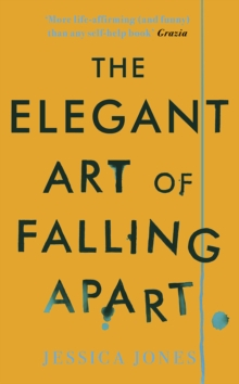 The Elegant Art of Falling Apart, Paperback Book