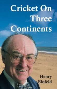 Cricket on Three Continents, Paperback Book
