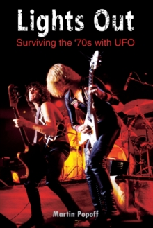 Lights Out: Surviving the '70s with UFO, Paperback / softback Book