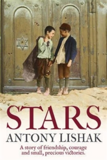Stars : A Story of Friendship, Courage, and Small, Precious Victories, Paperback Book