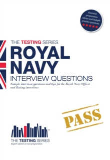 Royal Navy Interview Questions : How to Pass the Royal Navy Interview, Paperback Book