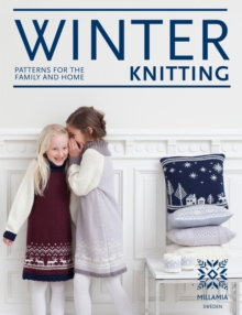 Winter Knitting : Patterns for the Family and Home, Hardback Book