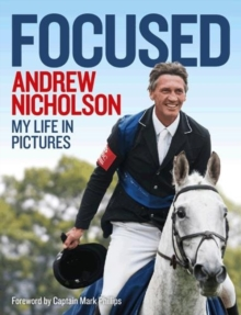 Andrew Nicholson: Focused, Paperback Book