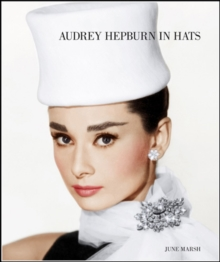 Audrey Hepburn in Hats, Hardback Book