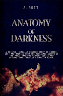 Anatomy of Darkness, Paperback Book