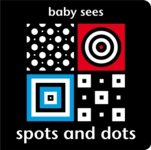 Baby Sees: Spots and Dots