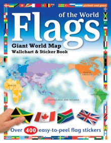 Flags of the World : World Map Wallchart Poster and Sticker Book